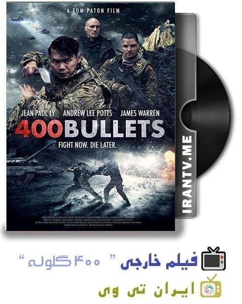 دانلود فیلم 400 گلوله Bullets 400 2021 با دوبله فارسی