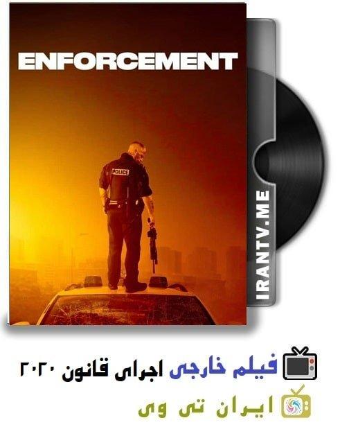 دانلود فیلم Enforcement 2020 اجرای قانون با زیرنویس چسبیده فارسی