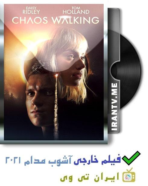 دانلود فیلم آشوب مدام Chaos Walking 2021 با دوبله فارسی