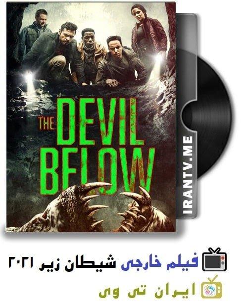 دانلود فیلم The Devil Below 2021 شیطان زیر با زیرنویس چسبیده فارسی