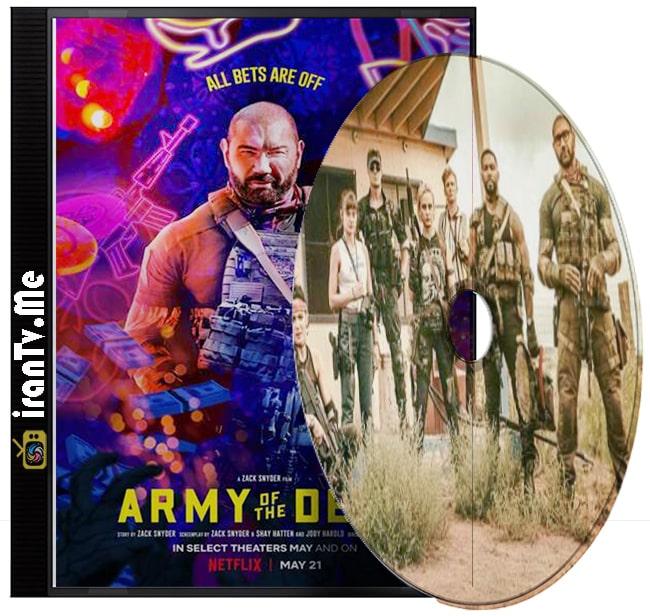 دانلود فیلم Army of the Dead 2021 ارتش مردگان با زیرنویس چسبیده فارسی و دوبله فارسی