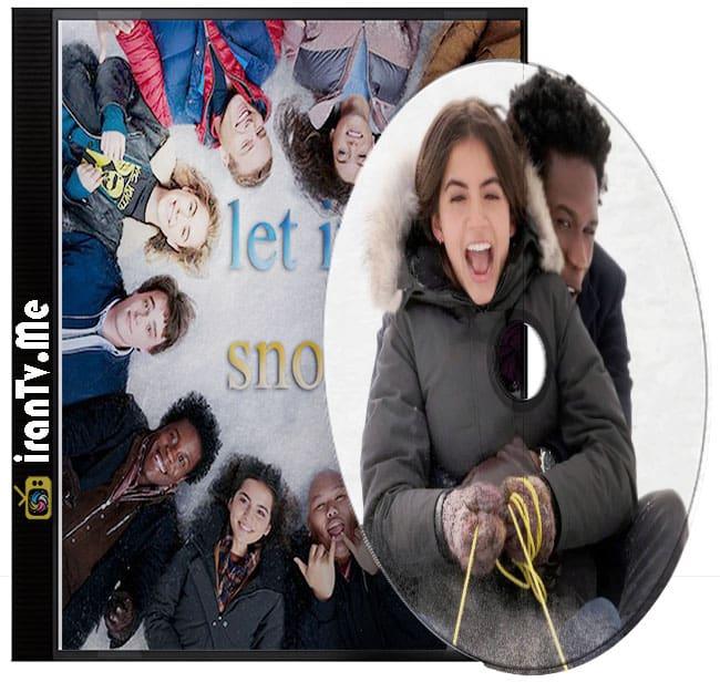 دانلود فیلم Let It Snow 2019 بگذار برف ببارد با دوبله فارسی