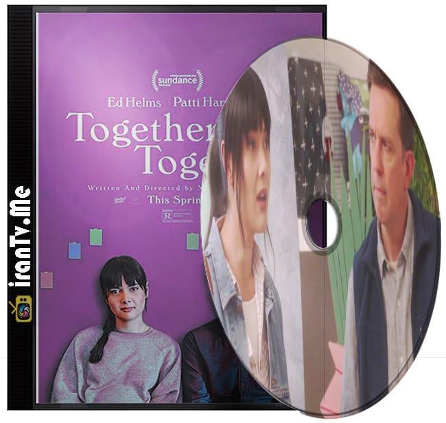 دانلود فیلم Together Together 2021 باهم باهم