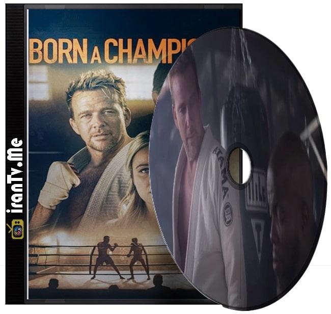 دانلود فیلم Born a Champion 2021 ذاتا قهرمان با دوبله فارسی