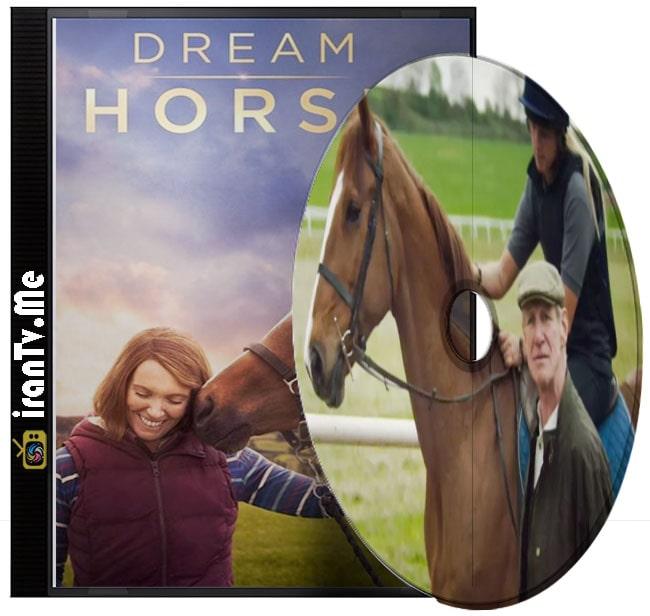 دانلود فیلم Dream Horse 2020 اسب رویایی با زیرنویس چسبیده فارسی