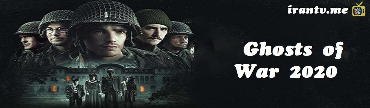 پوستر دانلود فیلم Ghosts of War 2020 ارواح جنگ با دوبله فارسی و زیرنویس چسبیده فارسی